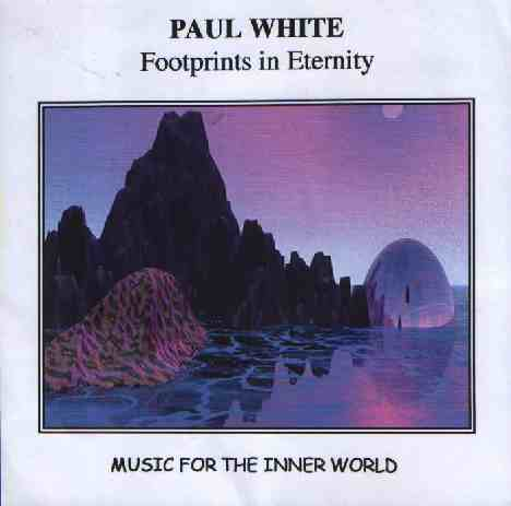 Paul White Footprints in Eternity