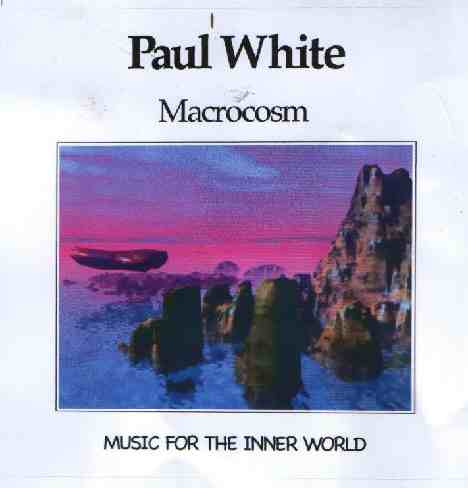 Paul White Macrocosm