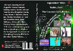 The Commercial Collection. Tacky Not Very Professional Music Videos on  DVD.  Buy Now at £10.00 including UK postage and packing. Please E mail to info@espadarolls.com for more information or to order.